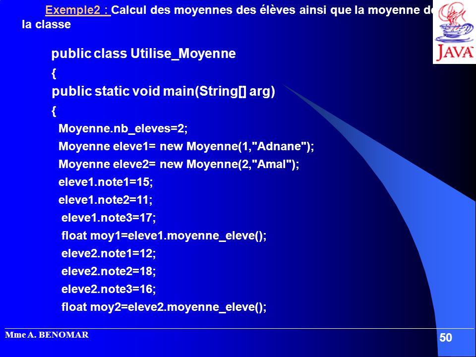 public class Utilise_Moyenne { public static void main(String[] arg)